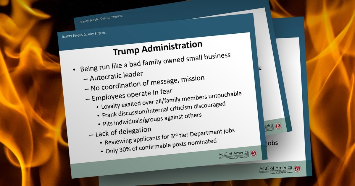 An industry group says the trump administration is run for America s best contractors