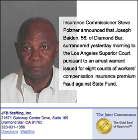 Joseph Baiden, owner of JFB Staffing, Inc., was arrested on suspicion of fraud. But his firm is still listed with a gold seal of approval on the Joint Commission's website.