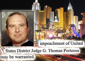 Federal Judge Thomas Porteous Jr. faces impeachment for accepting cash and gifts, including rooms in Las Vegas. (Credit: Flickr User: fusionpanda/ProPublica)