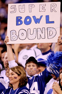 A fan of the Indianapolis Colts holds up a 'Super Bowl bound' sign in the fourth quarter as the Colts take on the New York Jets during the AFC Championship Game on Jan. 24, 2010, in Indianapolis, Ind.  (Andy Lyons/Getty Images)