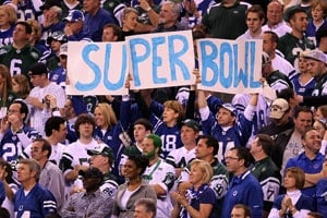 Fans of the Indianapolis Colts hold up a 'Super Bowl' sign in the fourth quarter as the Colts take on the New York Jets during the AFC Championship Game on Jan. 24, 2010, in Indianapolis, Ind. (Andy Lyons/Getty Images)