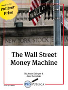 The Wall Street Money Machine