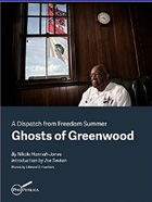 Ghosts of Greenwood: Dispatches from Freedom Summer