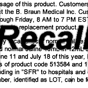 July 30, 2007: B. Braun Medical, an AM2PAT distributor, recalls 1.3 million syringes due to reports of particles in the syringes.